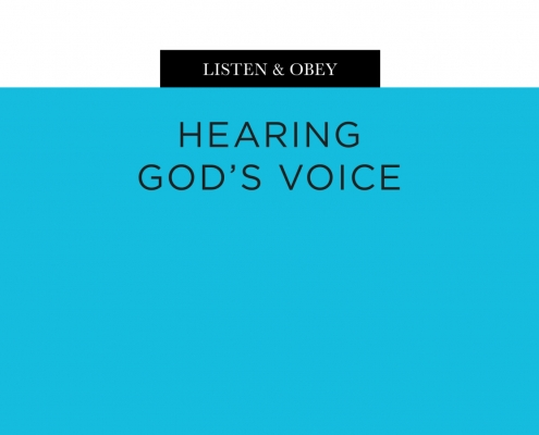 Listen & Obey: Hearing God's Voice