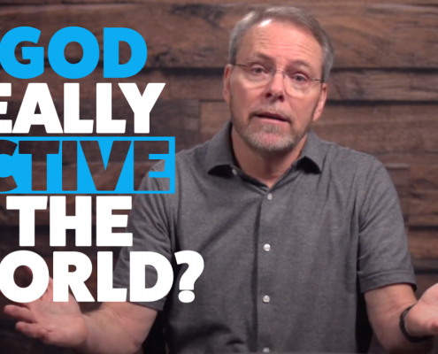 Is God Really Active in the World?